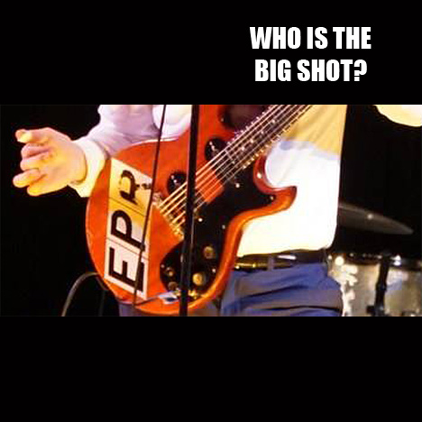 Who is the Big Shot?